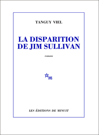 La Disparition de Jim Sullivan | Viel, Tanguy
