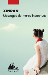 Messages de mères inconnues | XINRAN,