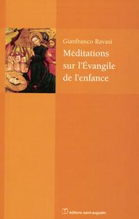 Méditations sur l'Evangile ...