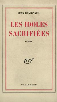Les Idoles sacrifiées