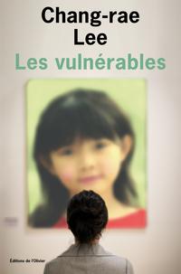 Les Vulnérables | Lee, Chang-Rae