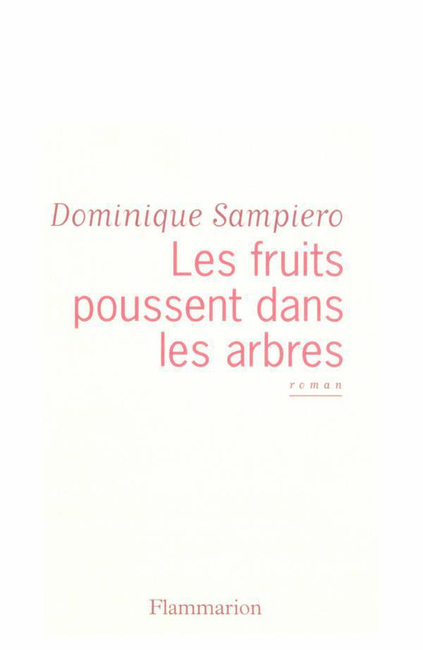 Les fruits poussent dans les arbres