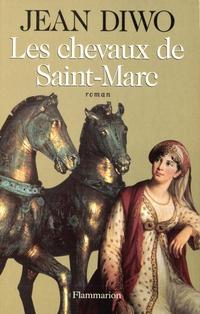 Les chevaux de Saint-Marc | Diwo, Jean