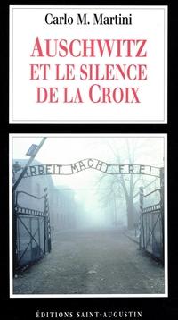 Auschwitz et le silence de ...
