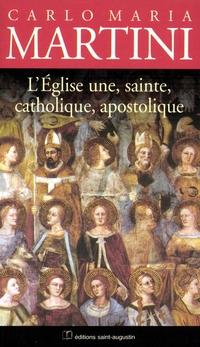 L'Eglise, une, sainte, cath...