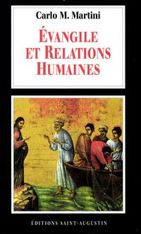 Evangiles et relations huma...
