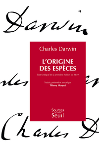 L'Origine des espèces. Texte intégral de la première édition de 1859