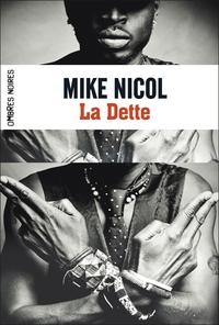 Trilogie de la Vengeance (Tome 1) - La Dette | Nicol, Mike