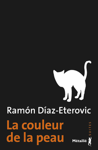La Couleur de la peau | Díaz Eterovic, Ramón