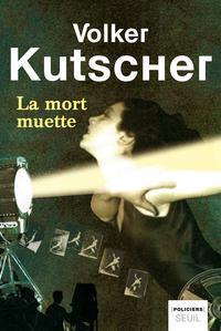La Mort muette | Kutscher, Volker