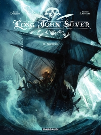 Long John Silver – tome 2 - Neptune