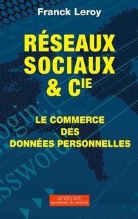 Réseaux sociaux et Cie | Leroy, Franck