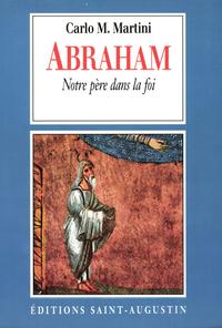 Abraham, notre Père dans la...