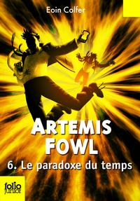 Artemis Fowl (Tome 6) - Le paradoxe du temps | Colfer, Eoin