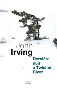 Dernière Nuit à Twisted River | Irving, John