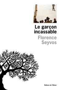 Le Garçon incassable | Seyvos, Florence