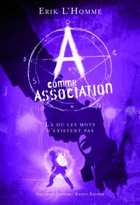 A comme Association (Tome 5) - Là où les mots n'existent pas |