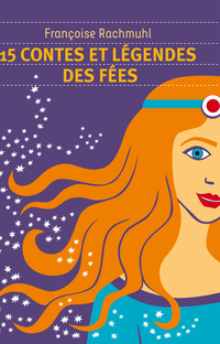 15 contes et légendes de fées