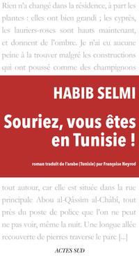 Souriez, vous êtes en Tunisie ! | Selmi, Habib