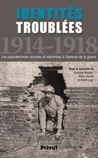 Identités troublées 1914-1918