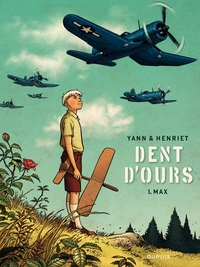 Dent d'ours - tome 1 - Max