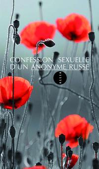 Confession sexuelle d'un anonyme russe