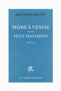 More à Venise / Petit testament
