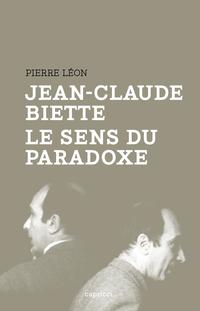 Jean-Claude Biette, le sens...