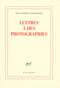 Lettres à des photographies | Baron Supervielle, Silvia