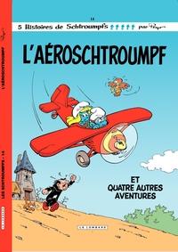 Les Schtroumpfs - tome 14 - L'Aéroschtroumpf