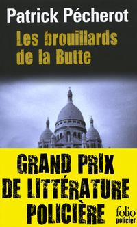 La trilogie parisienne (Tome 1) - Les brouillards de la Butte | Pécherot, Patrick