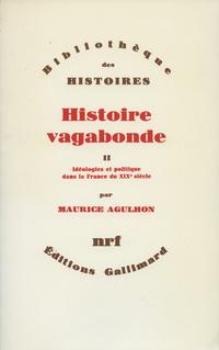 Histoire vagabonde (Tome 2)...