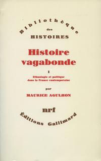 Histoire vagabonde (Tome 1)...