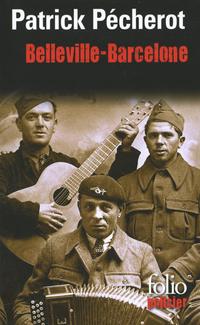 La trilogie parisienne (Tome 2) - Belleville-Barcelone | Pécherot, Patrick