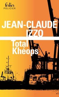 La trilogie marseillaise (Tome 1) - Total Khéops | Izzo, Jean-Claude