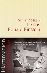 Le cas Eduard Einstein | Seksik, Laurent