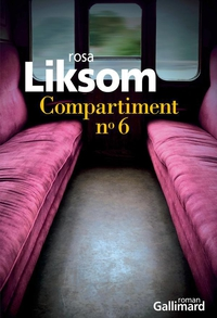 Compartiment n°6 | Liksom, Rosa
