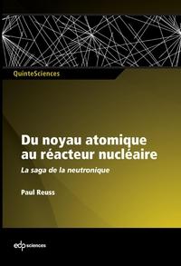 Du noyau atomique au réacte...