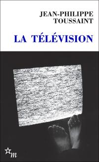 La Télévision | Toussaint, Jean-Philippe