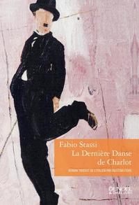 La dernière danse de Charlot | Stassi, Fabio