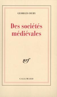 Des sociétés médiévales