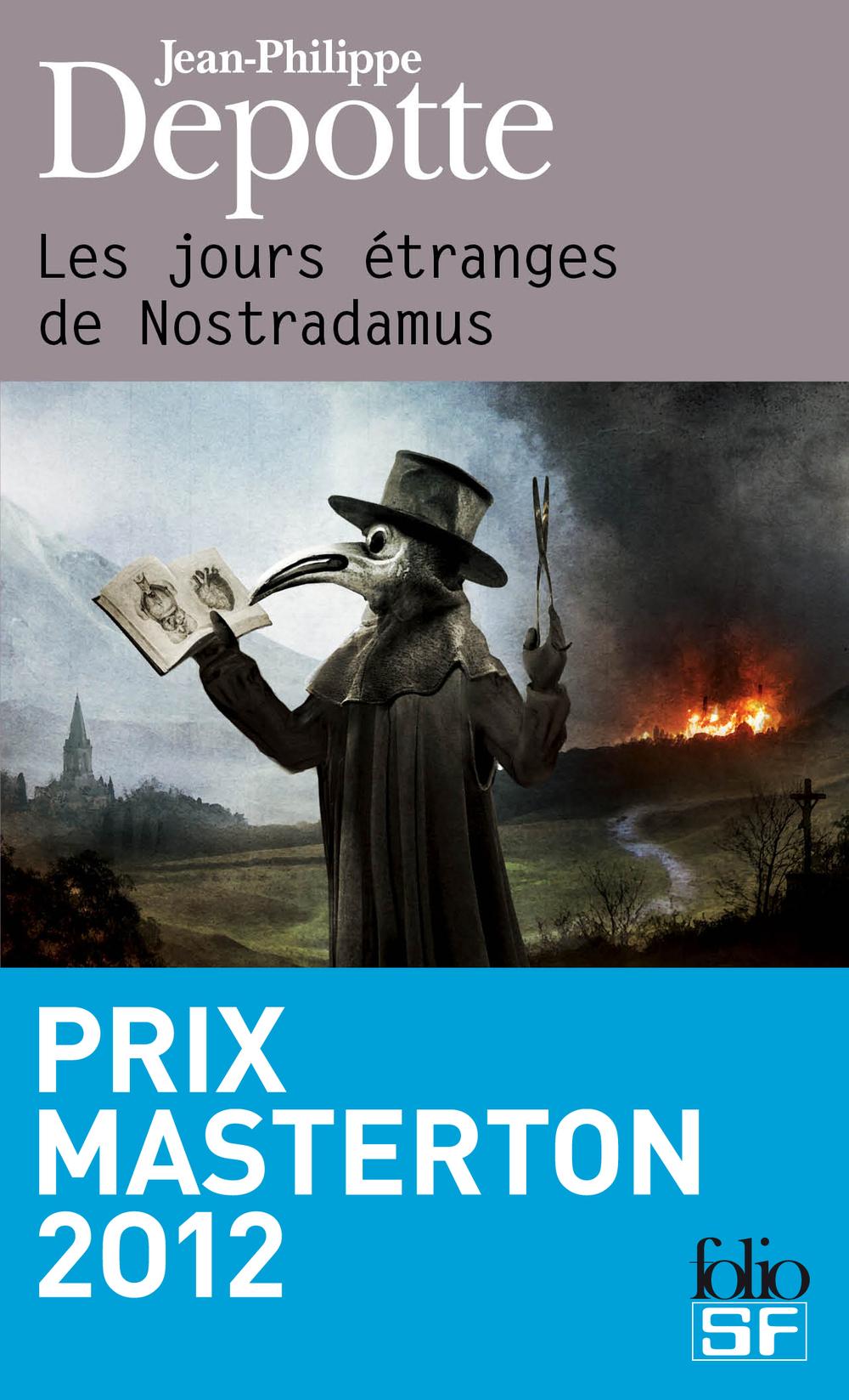 Les jours étranges de Nostradamus | Depotte, Jean-Philippe