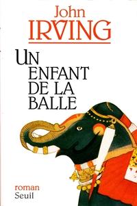 Un enfant de la balle | Irving, John