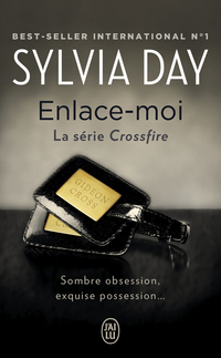 Crossfire (Tome 3) - Enlace-moi