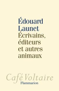 Écrivains, éditeurs et autres animaux