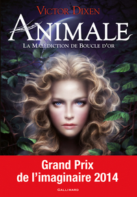 Animale (Tome 1) - La malédiction de Boucle d'or