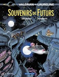 Valérian - tome 22 - Souvenirs de Futurs