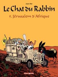 Le Chat du Rabbin – tome 5 – Jérusalem d'Afrique