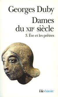 Dames du XIIe siècle (Tome ...