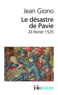 Le Désastre de Pavie | Giono, Jean